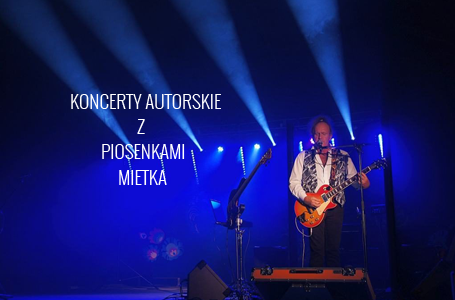 koncerty-z-piosenakmi-mietka